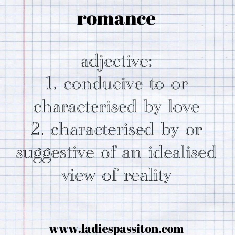 romance meaning/ ladiespassiton/ blog