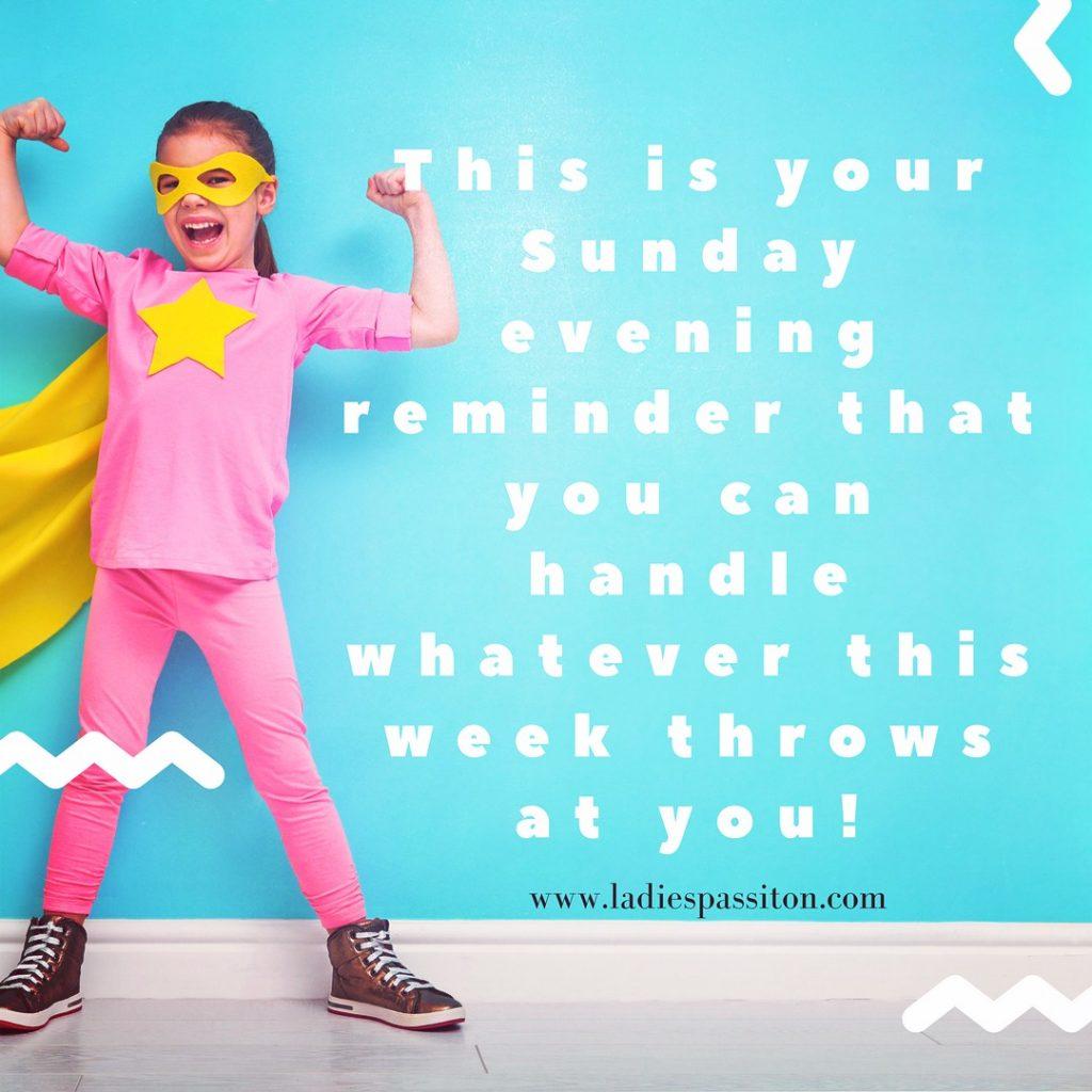 quotes / www.ladiespassiton.com/ sunday evening reminder