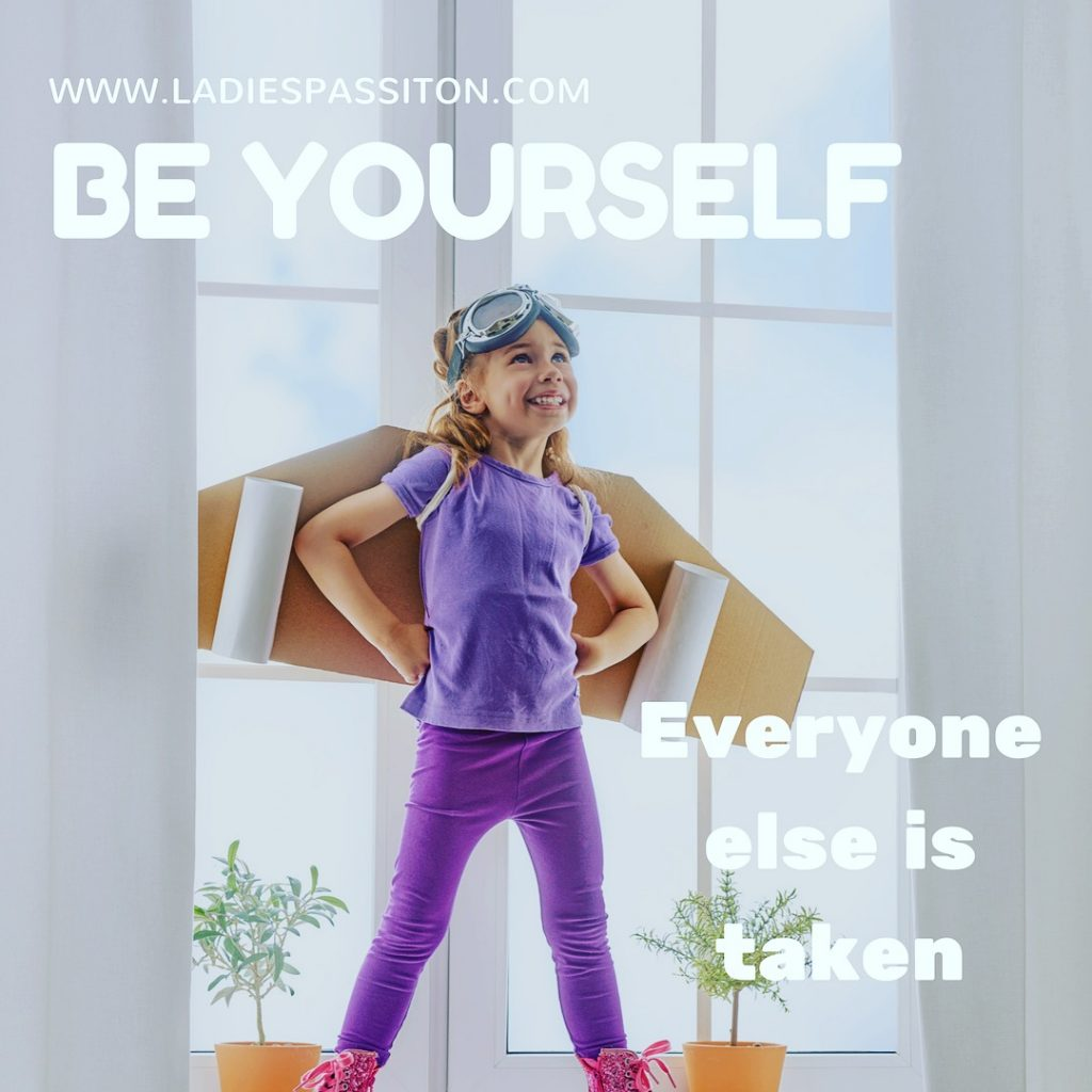 quotes / www.ladiespassiton.com/ be yourself