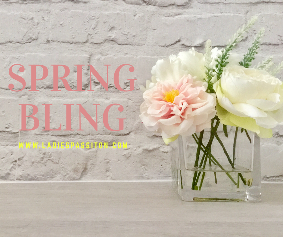 SPRING BLING YOUR HOME/ LADIES PASS IT ON BLOG/ WWW.LADIESPASSITON.COM