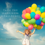 TAKE THE HAPPINESS CHALLENGE